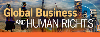 Read the Global Business and Human Rights Blog
