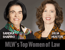 Sandra Shapiro and Julia Huston Honored by Mass Lawyers Weekly Top Women of Law