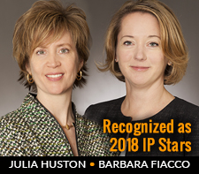 Barbara Fiacco and Julia Huston Recognized as 2018 IP Stars