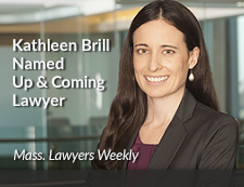 Kathleen Brill Named Up & Coming Lawyer Mass Lawyers Weekly