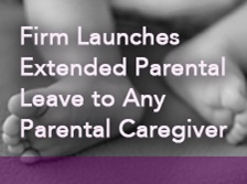 Firm Launches Extended Parental Leave