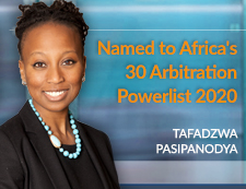 Tafadzwa Pasipanodya Named to Africa's 30 Arbitration Powerlist 2020