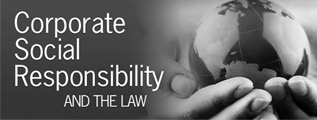 Corporate Social Responsibility and the Law Blog
