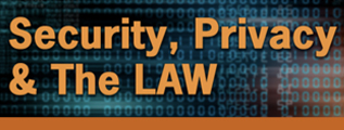 Security, Privacy and the Law Blog