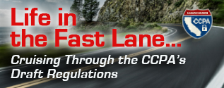 Podcast: Life in the Fast Lane...Cruising Through the CCPA's Draft Regulations