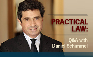 Q&A with Daniel Schimmel Practical Law