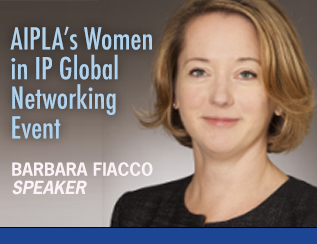 Barbara Fiacco to Speak at AIPLA's Women in IP Global Networking Event 2019