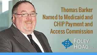 Tom Barker Named to Medicaid and CHIP Payment and Access Commission