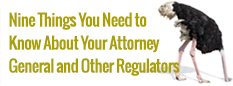 Nine Things You Need to Know About Your Attorney General and Other Regulators webinar