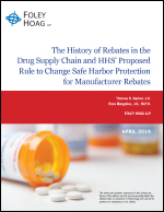 Antitrust Implications of HHS' Proposed Rule to Limit Manufacturer Rebates